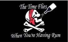 TIME FLIES WHEN YOU'RE HAVING RUM - 5 X 3 FLAG